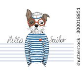 french bulldog sailor  nautical ... | Shutterstock .eps vector #300018851