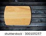 empty bamboo cutting board on a ... | Shutterstock . vector #300105257