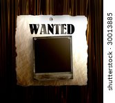 old wanted poster on wood with... | Shutterstock . vector #30013885