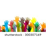 hands of different colors.... | Shutterstock .eps vector #300307169