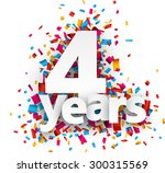 four years paper sign over... | Shutterstock .eps vector #300315569