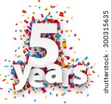 five years paper sign over... | Shutterstock .eps vector #300315635