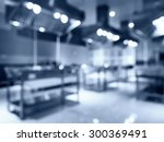blurred modern kitchen... | Shutterstock . vector #300369491