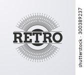vector illustration. retro logo ... | Shutterstock .eps vector #300389237