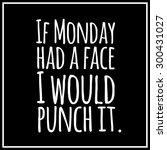 funny  inspirational quotation... | Shutterstock . vector #300431027