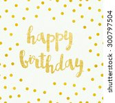 greeting card for birthday with ... | Shutterstock .eps vector #300797504