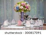 flowers  wine glasses  napkins... | Shutterstock . vector #300817091