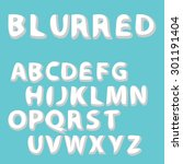 burred label font and sample... | Shutterstock .eps vector #301191404