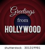 greetings from hollywood.... | Shutterstock .eps vector #301319981