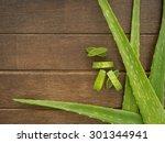 aloe vera  on wooden table. top ... | Shutterstock . vector #301344941