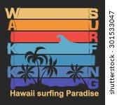 surfing t shirt graphic design. ... | Shutterstock . vector #301533047