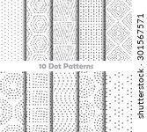 10 different dot patterns ... | Shutterstock .eps vector #301567571