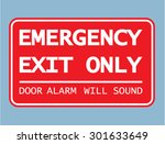 emergency exit only door alarm... | Shutterstock .eps vector #301633649