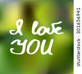 i love you   lettering | Shutterstock .eps vector #301656941