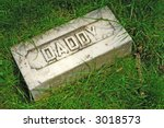 Here Lies Daddy At Rest...