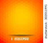 orange abstract hexagon... | Shutterstock .eps vector #302011991
