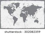 grunge world map.old vector... | Shutterstock .eps vector #302082359