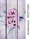 Live Your Life Tag Style On Wall