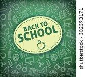 back to school.  school icons... | Shutterstock .eps vector #302393171