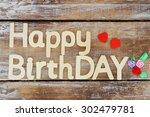 happy birthday written with... | Shutterstock . vector #302479781