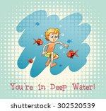idiom you're in deep water...