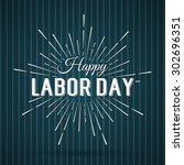 vector illustration labor day a ... | Shutterstock .eps vector #302696351