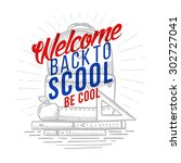 welcome back to school card.... | Shutterstock .eps vector #302727041