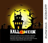 halloween background with house ... | Shutterstock .eps vector #302864399