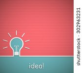 the concept of idea. background ... | Shutterstock .eps vector #302963231