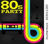 retro poster   80s party flyer... | Shutterstock .eps vector #303011285