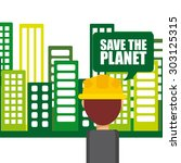 save the planet design  vector... | Shutterstock .eps vector #303125315