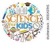 science for kids. school... | Shutterstock .eps vector #303142541