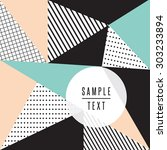 abstract triangle design with... | Shutterstock .eps vector #303233894