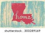 louisiana nostalgic rustic... | Shutterstock .eps vector #303289169