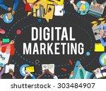 digital marketing technology... | Shutterstock . vector #303484907