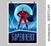 superhero. overnight city.... | Shutterstock .eps vector #303571169