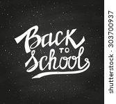 back to school typographical...   Shutterstock .eps vector #303700937