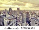 bangkok metropolis  aerial view ... | Shutterstock . vector #303757505