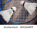 shuttlecocks with badminton... | Shutterstock . vector #304266899