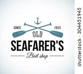 old seafarers bait shop vintage ... | Shutterstock .eps vector #304451945