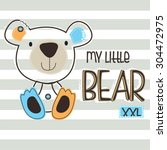 my little bear on striped... | Shutterstock .eps vector #304472975