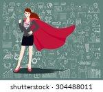 businesswoman is a superhero.... | Shutterstock .eps vector #304488011