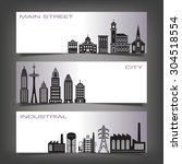 three building banners with... | Shutterstock . vector #304518554