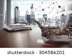 double exposure of businessman... | Shutterstock . vector #304586201