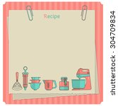sweet recipe vector card... | Shutterstock .eps vector #304709834