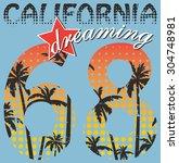 ''california dreaming 68''... | Shutterstock .eps vector #304748981