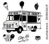 black   white ice cream van...   Shutterstock .eps vector #304843619