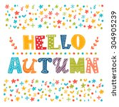hello autumn card. autumn... | Shutterstock .eps vector #304905239