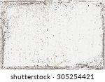 grunge texture.distress texture.... | Shutterstock .eps vector #305254421