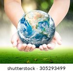 global safety concept. ecology... | Shutterstock . vector #305293499